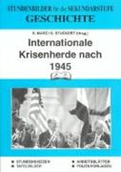 Geschichte. Internationale Krisenherde nach