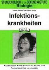 Biologie. Infektionskrankheiten