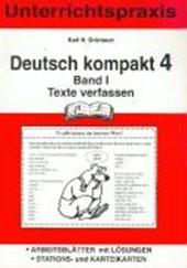 Deutsch kompakt 4. Band 1. Texte verfassen