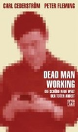 Dead Man Working | Carl Cederström |