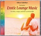 Erotic Lounge Music | Scheffner Oliver |