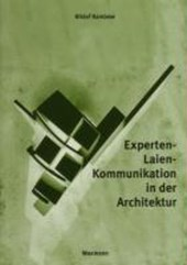 Experten-Laien-Kommunikation in der Architektur