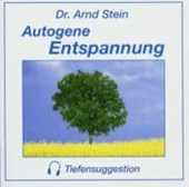 Autogene Entspannung. Stereo-Tiefensuggestion. CD