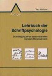 Lehrbuch der Schriftpsychologie