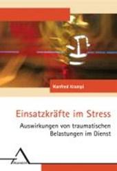 Einsatzkräfte im Stress