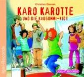 Karo Karotte 08 und die Kaugummi-Kids. CD