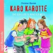 Karo Karotte und der liebste Hund der Welt - CD