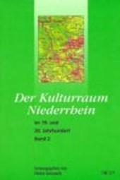 Der Kulturraum Niederrhein