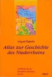 Atlas zur Geschichte des Niederrheins