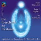 Das Geschenk der Heilung. CD