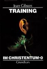 Training im Christentum | Jean Gibson |