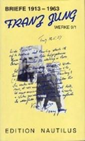 Werke 9/1. Briefe 1913-1963