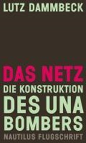 Das Netz - Die Konstruktion des Unabombers