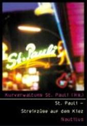 St. Pauli - Streifzüge auf dem Kiez