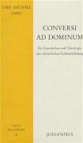 Conversi ad dominum