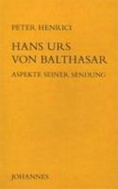 Hans Urs von Balthasar im Blickfeld