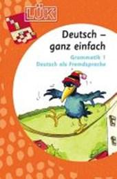 LÜK. Deutsch ganz einfach