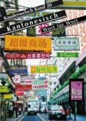 Kauderwelsch Sprachführer Kantonesisch - Wort für Wort