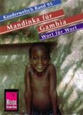 Mandinka für Gambia, Wort für Wort. Kauderwelsch