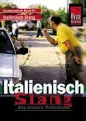 Italo-Slang, das andere Italienisch. Kauderwelsch
