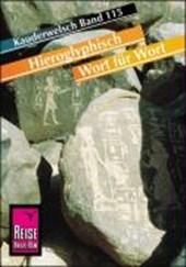 Kauderwelsch Sprachführer Hieroglyphisch - Wort für Wort