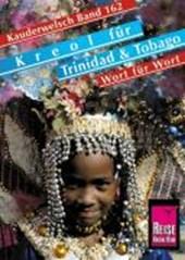 Kreol für Trinidad und Tobago. Kauderwelsch
