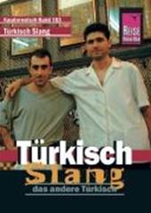 Kauderwelsch Sprachführer Türkisch Slang - das andere Türkisch