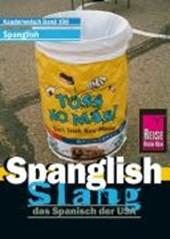 Spanglish Wort für Wort. Kauderwelsch