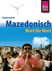Kauderwelsch Sprachführer Mazedonisch (Makedonisch) - Wort für Wort