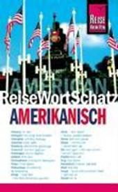 Amerikanisch. ReiseWortSchatz