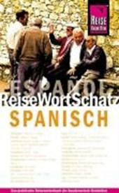 Spanisch. ReiseWortSchatz