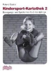 Kindersport-Kartothek / Bewegungs- und Spielformen  für 5 bis 8jährige