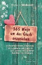365 Wege um das Glück anzuziehen