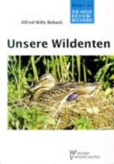 Unsere Wildenten | Alfred Willy Boback |