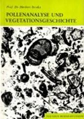 Pollenanalyse und Vegetationsgeschichte