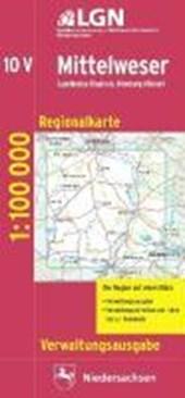 Mittelweser 1 : 100 000. Regionalkarte 10 Verwaltungsausgabe