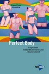 Perfect Body | Hans-Peter Waldrich |