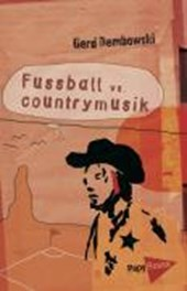Fußball vs. Countrymusik