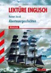 Englisch Lesen. Abenteuergeschichten 1. Mittelstufe