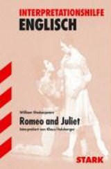 Interpretationen - Englisch Shakespeare: Romeo and Juliet | HOLZBERGER,  Klaus |