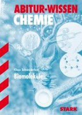 Abitur-Wissen Chemie. Biomoleküle