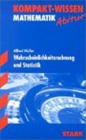 Kompakt-Wissen Abitur. Mathematik. Wahrscheinlichkeitsrechung und Statistik