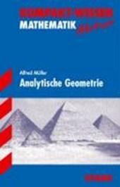 Kompakt-Wissen Abitur. Mathematik. Analytische Geometrie