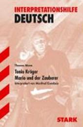 Tonio Kröger / Mario und der Zauberer. Interpretationshilfe Deutsch