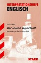 Interpretationshilfe Englisch. Who's afraid of Virginia Woolf | Edward Albee |