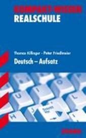 Kompakt-Wissen Realschule / Wirtschaftsschule Deutsch ? Aufsatz