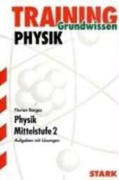 Training Grundwissen Physik Mittelstufe