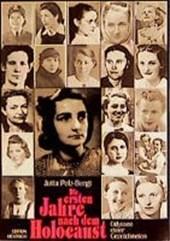 Die ersten Jahre nach dem Holocaust