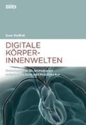 Digitale Körperinnenwelten.