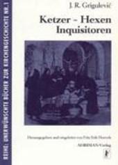 Ketzer, Hexen, Inquisitoren
